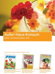 Neu: Außer-Haus-Konsum, Markt- und Strukturdaten 2010