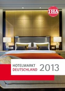 IHA Branchenreport Hotelmarkt Deutschland 2013